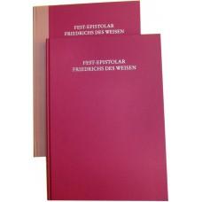 Festepistolar Friedrichs des Weisen Prachtausgabe