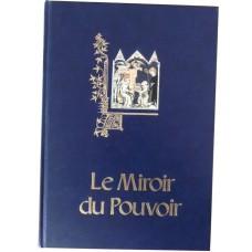 Le Miroir du Pouvoir, Editions Hervas. 1989